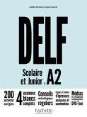 DELF Scolaire et Junior A2 - Nouvelle édition. Livre de l'élève + CD audio + corrigés