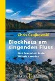 Blockhaus am singenden Fluss (eBook, ePUB)