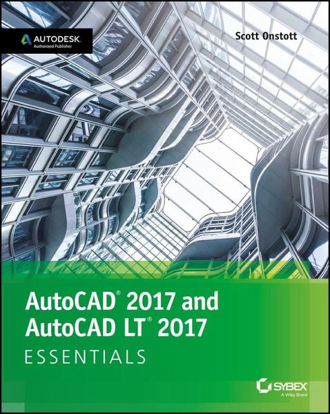 autocad 2017 and autocad lt 2017 ebook epub von scott. Black Bedroom Furniture Sets. Home Design Ideas
