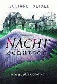 Ungebrochen / Nachtschatten Bd.2 (eBook, ePUB)