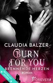 Burn for You - Brennende Herzen / Burn Bd.2 (eBook, ePUB)