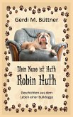 Mein Name ist Huth, Robin Huth (eBook, ePUB)