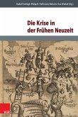 Die Krise in der Frühen Neuzeit (eBook, PDF)