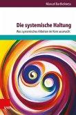 Die systemische Haltung (eBook, PDF)