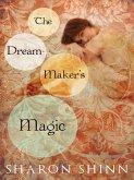The Dream-Maker's Magic (eBook, ePUB)