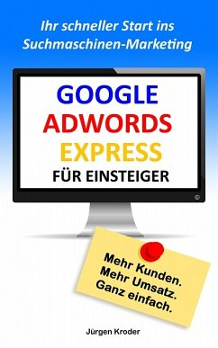 Google Adwords Express für Einsteiger (eBook, e...