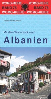 Mit dem Wohnmobil nach Albanien - Grundmann, Volker