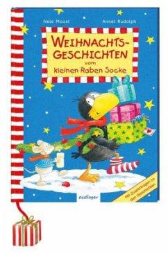 Der kleine Rabe Socke: Weihnachtsgeschichten vom kleinen Raben Socke - Moost, Nele; Rudolph, Annet
