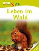 Leben im Wald / memo Kids Bd.25