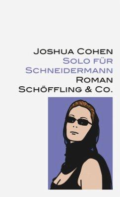 Solo für Schneidermann - Cohen, Joshua