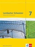 Lambacher Schweizer. 7. Schuljahr. Schülerbuch. Neubearbeitung. Baden-Württemberg