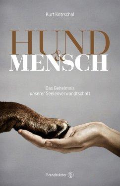 Hund & Mensch - Kotrschal, Kurt