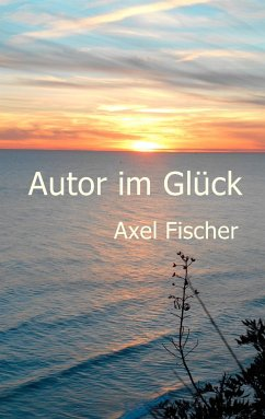 Autor im Glück