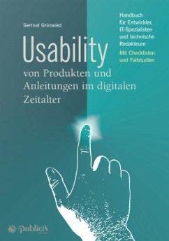 Usability von Produkten und Anleitungen im digitalen Zeitalter - Grünwied, Gertrud