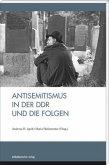 Antisemitismus in der DDR und die Folgen
