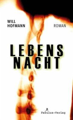 Lebensnacht - Hofmann, Will
