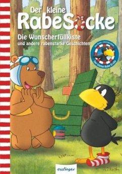 Der kleine Rabe Socke: Die Wunscherfüllkiste und andere rabenstarke Geschichten, Das Buch zur TV-Serie - Moost, Nele