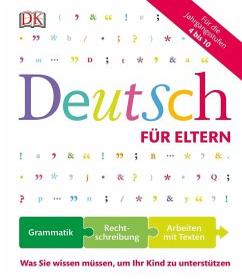 Deutsch für Eltern - Müller, Hans G.; Brosche, Heidemarie; Remane, Anne-Sophie