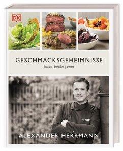 Geschmacksgeheimnisse - Herrmann, Alexander