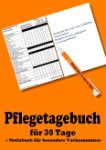 Pflegetagebuch für 30 Tage - inkl. Notizbuch