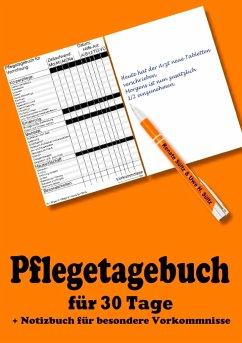 Pflegetagebuch für 30 Tage - inkl. Notizbuch - Sültz, Renate; Sültz, Uwe H.