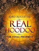 Real Hoodoo: The Final Prophesy (eBook, ePUB)