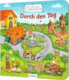 Mein allererstes Wimmelbuch - Durch den Tag - Kugler, Christine
