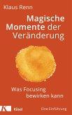 Magische Momente der Veränderung (eBook, ePUB)