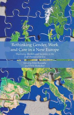 Rethinking Gender, Work and Care in a New Europe (eBook, PDF)