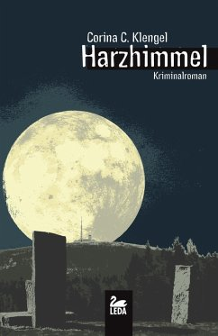 Harzhimmel: Kriminalroman (eBook, ePUB)