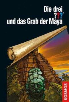 Die drei ??? und das Grab der Maya (drei Fragezeichen) - Marx, André