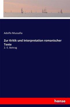 Zur Kritik und Interpretation romanischer Texte