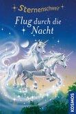Flug durch die Nacht / Sternenschweif Bd.9