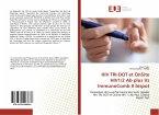 HIV TRI-DOT et OnSite HIV1/2 Ab plus Vs ImmunoComb II bispot
