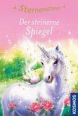 Der steinerne Spiegel / Sternenschweif Bd.3