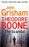Theodore Boone: The Scandal (eBook, ePUB)