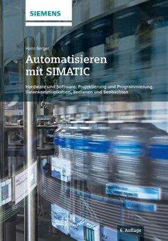 Automatisieren mit SIMATIC (eBook, PDF) - Berger, Hans