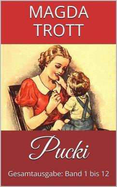 Pucki (Gesamtausgabe: Band 1 bis 12) (Illustrierte Ausgabe)
