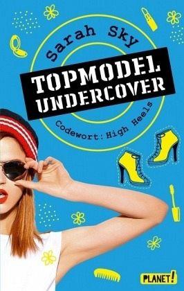 Buch-Reihe Topmodel undercover