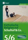 Katholische Religion auf Schulhof & Co. Klasse 5-6