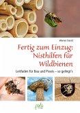 Fertig zum Einzug: Nisthilfen für Wildbienen