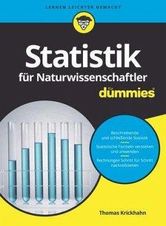Statistik für Naturwissenschaftler für Dummies - Krickhahn, Thomas