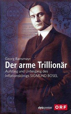 Der arme Trillionär - Ransmayr, Georg