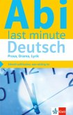 Abi last minute Deutsch Prosa, Drama, Lyrik