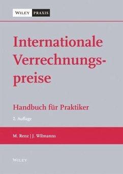 Internationale Verrechnungspreise - Renz, Martin; Wilmanns, Jobst