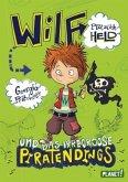 Wilf - plötzlich Held und das irregroße Piratendings / Wilf Bd.2