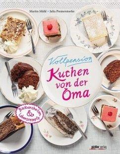Vorschaubild von Vollpension - Kuchen von der Oma