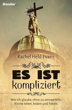 Es ist kompliziert - Evans, Rachel Held