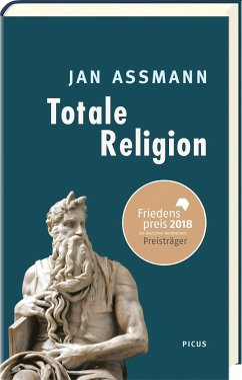 Totale Religion - Assmann, Jan