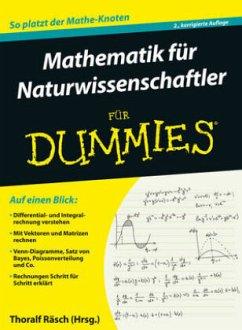 Mathematik für Naturwissenschaftler für Dummies - Räsch, Thoralf; Rumsey, Deborah J.; Ryan, Mark